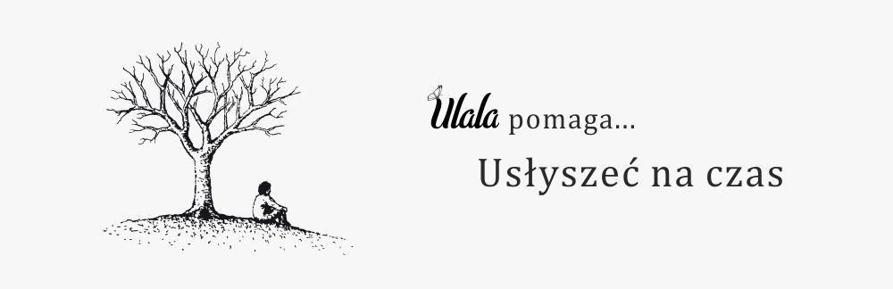 Ulala pomaga, usłyszeć na czas